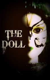 The Doll, George