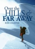 Over the Hills and Far Away, Rob Collister