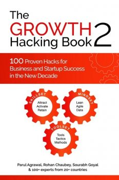 The Growth Hacking Book 2, Parul Agrawal, Rohan Chaubey, Sourabh Goyal