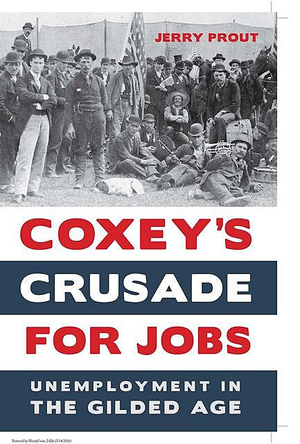 Coxey's Crusade for Jobs, Jerry Prout
