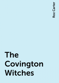 The Covington Witches, Roz Carter