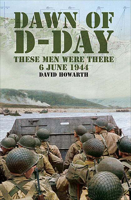 Dawn of D-Day, David Howarth