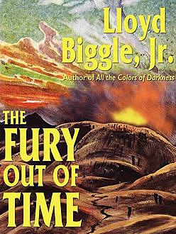 The Fury Out of Time, Lloyd Biggle Jr.