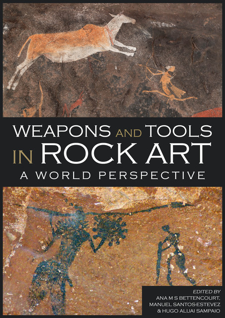 Weapons and Tools in Rock Art, Gavin James