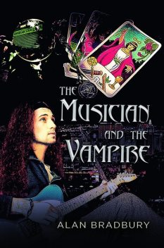 THE MUSICIAN AND THE VAMPIRE, Alan Bradbury