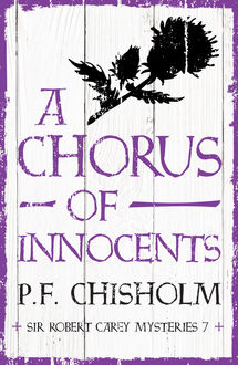 A Chorus of Innocents, P.F.Chisholm