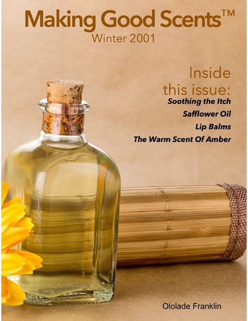 Making Good Scents™ – Winter 2001, Ololade Franklin