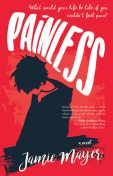 Painless, Jamie Mayer