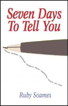 Seven Days to Tell You, Ruby Soames