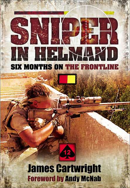 Sniper in Helmand, James Cartwright