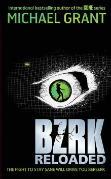 BZRK Reloaded #2, Michael Grant