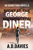 Night at the George Washington Diner, A.D.Davies
