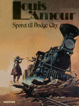 Sporet til Dodge City, Louis L'Amour
