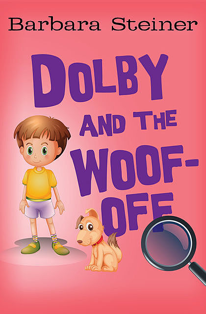 Dolby and the Woof-Off, Barbara Steiner
