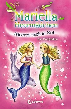 Mariella Meermädchen 2 – Meeresreich in Not, Sue Mongredien