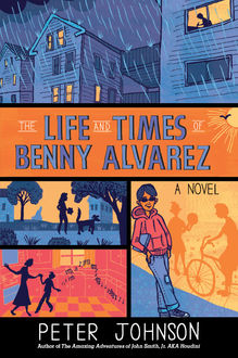 The Life and Times of Benny Alvarez, Peter Johnson