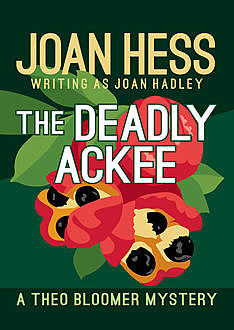 The Deadly Ackee, Joan Hess