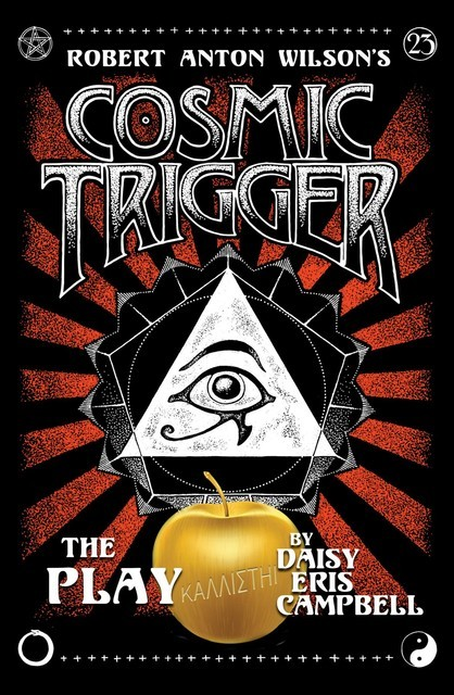 Cosmic Trigger the Play, Daisy Eris Campbell
