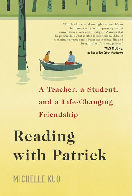 Reading with Patrick, Michelle Kuo