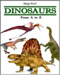 Dinosaurs: From A to Z, Blago Kirof