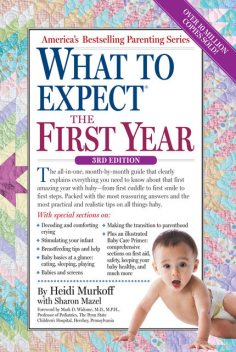What to Expect the First Year, Heidi Murkoff, Sharon Mazel
