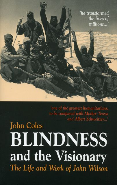 Blindness and the Visionary, John Coles