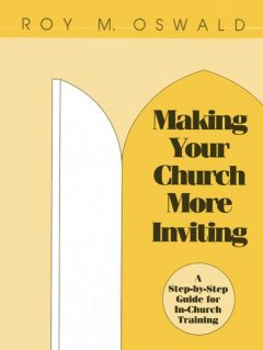 Making Your Church More Inviting, Roy M. Oswald