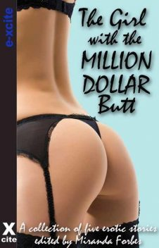 The Girl with the Million Dollar Butt, Elizabeth Coldwell, Maggie Morton, N. Vasco, Gerome Asanti, Viva Jones
