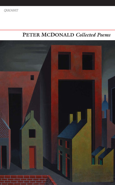 Collected Poems, Peter McDonald
