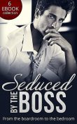 Seduced By The Boss, Kathie DeNosky, Natalie Anderson, Susan Mallery, Jennifer Hayward, Paula Graves, Teresa Carpenter