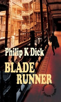 Blade Runner, Philip Dick