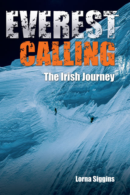 Everest Calling, Lorna Siggins