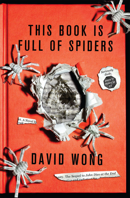 This Book is Full of Spiders, David Wong