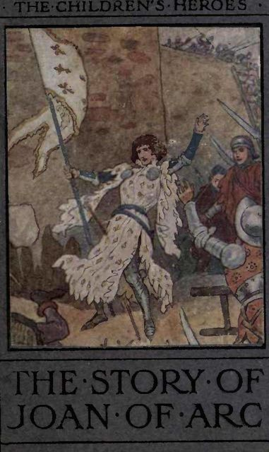 The Story of Joan of Arc, Andrew Lang