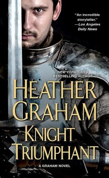 Knight Triumphant, Heather Graham