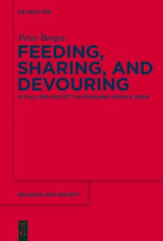 Feeding, Sharing, and Devouring, Peter Berger