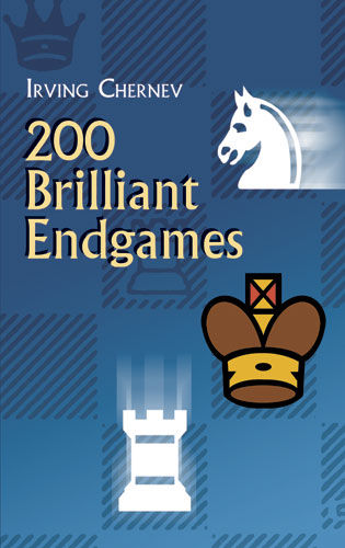 200 Brilliant Endgames, Irving Chernev