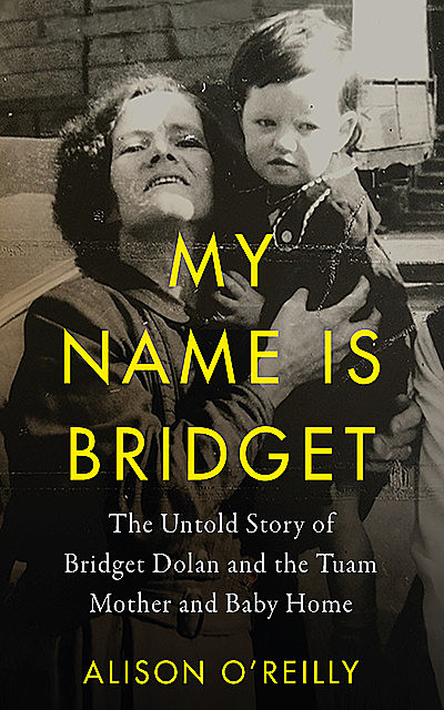 My Name is Bridget, Alison O'Reilly