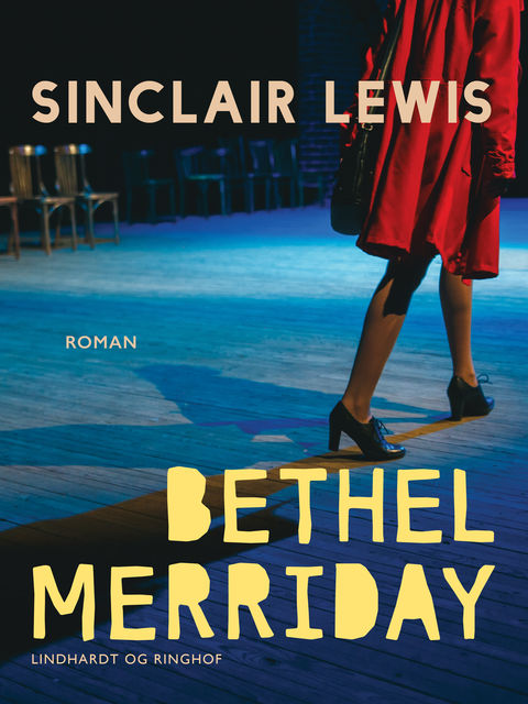 Bethel Merriday, Sinclair Lewis