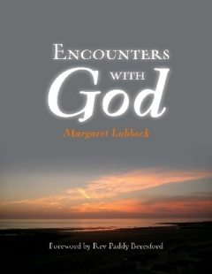 Encounters With God, Margaret Lubbock