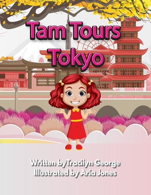 Tam Tours Tokyo, Tracilyn George