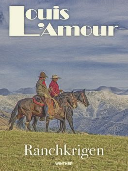 Ranchkrigen, Louis L'Amour