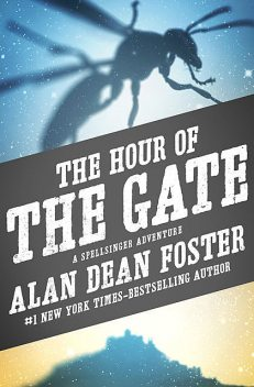 The Hour of the Gate, Alan Dean Foster