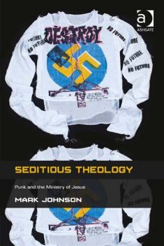 Seditious Theology, Mark Johnson