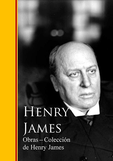 Obras – Coleccion de Henry James, Henry James