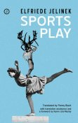 Sports Play, Elfriede Jelinek, Penny Black