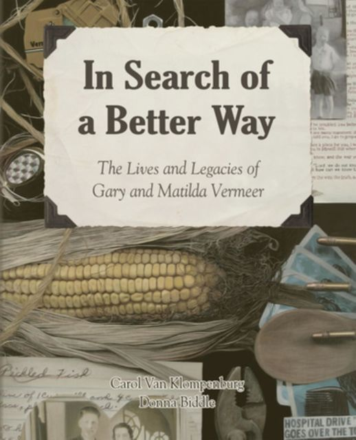 In Search of a Better Way, Carol Van Klompenburg, Donna Biddle
