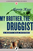 My Brother, the Druggist, Marvin Kaye