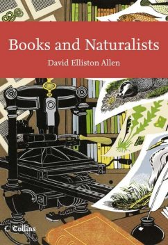 Books and Naturalists (Collins New Naturalist Library, Book 112), David Allen