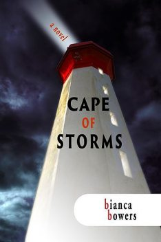 Cape of Storms, Bianca Bowers